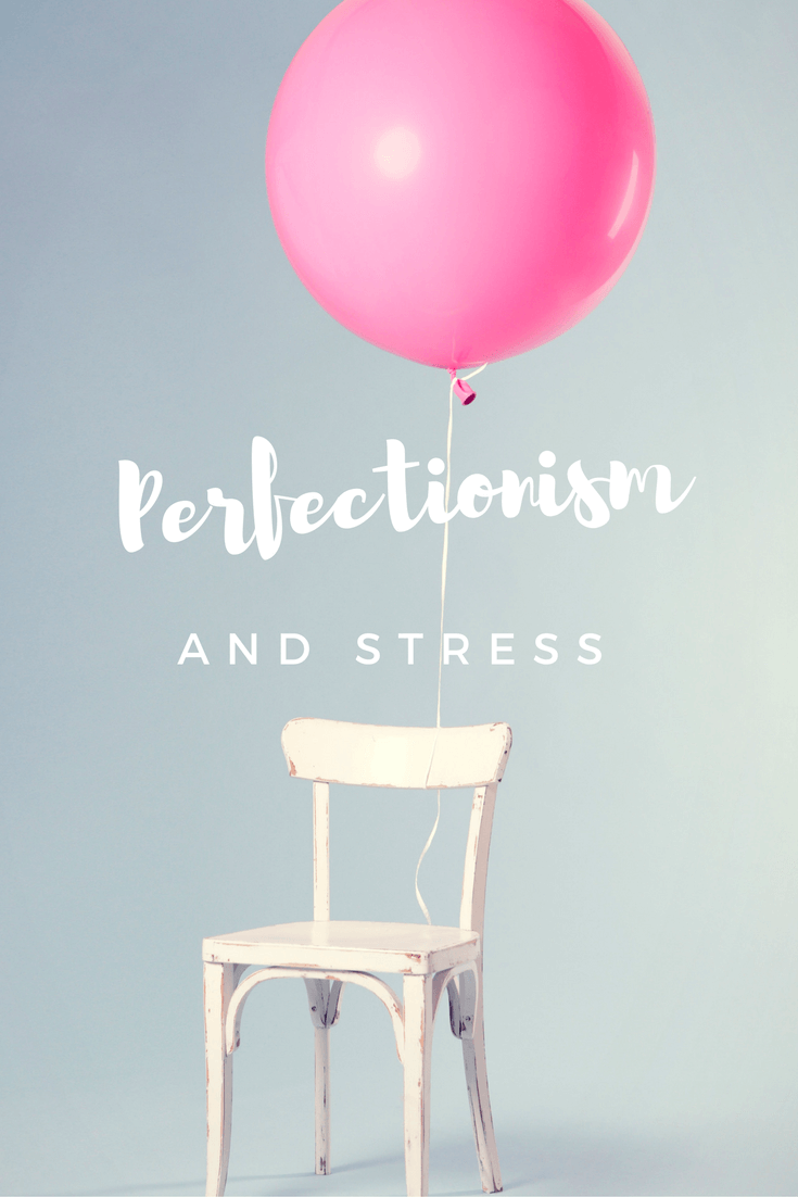 Perfectionism and Stress