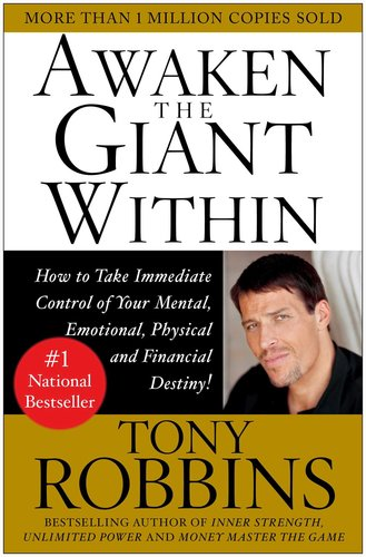 Awaken the Giant Within by Tony Robins