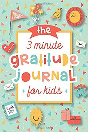 The 3-Minute Gratitude Journal for Kids